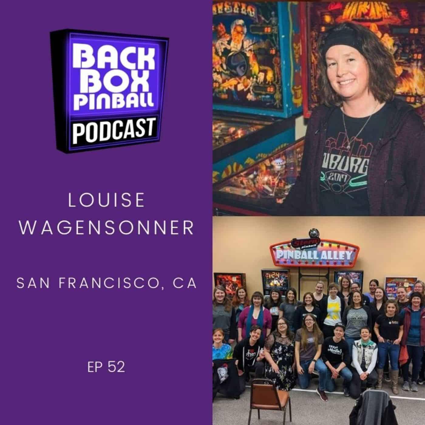 Backbox Pinball Podcast: Louise Wagensonner
