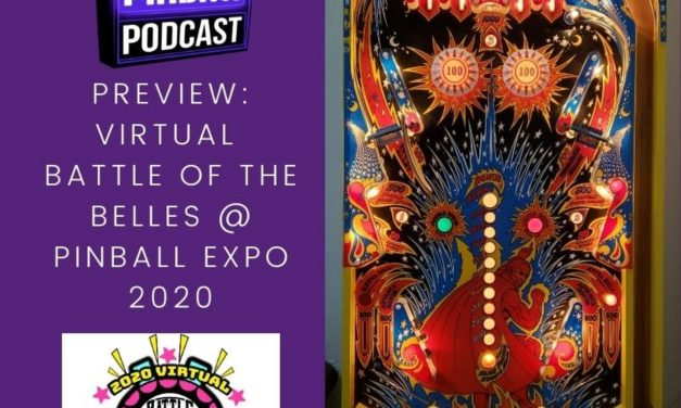 Backbox Pinball Podcast: Battle of the Belles 2020!