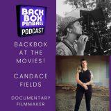 Backbox Pinball Podcast: Candace Fields