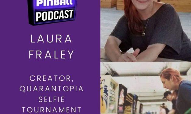 Backbox Pinball Podcast: Laura Fraley – Quarantopia