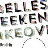Belles Weekend Takeover of Dead Flip!