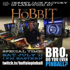 The Hobbit! Jersey Jack Factory Tour! Bro! Jack! Me! Stream! Wooo!