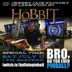 The Hobbit! Jersey Jack Factory Tour! Bro! Jack! Me! Stream! Wooo!
