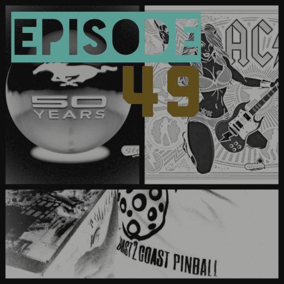 Coast 2 Coast Pinball #49 – Luci & Ford