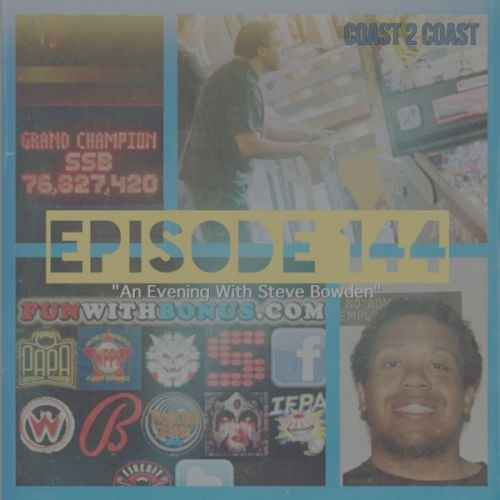 Coast 2 Coast Pinball Episode 144