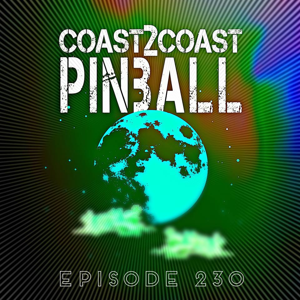 Coast 2 Coast Pinball 230: Theresa Super Limited Edition