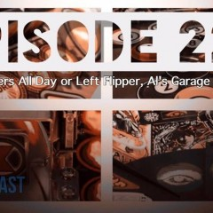 Coast 2 Coast Pinball Episode 222: Blinders All Day!