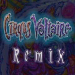 Cirqus Voltaire (Voltage Mix) by Matt Dibrindisi