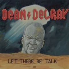 Dean Delray's Let There Be Talk podcast