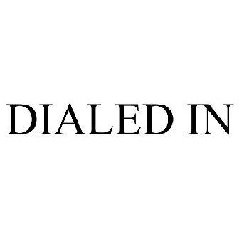 dialedintm
