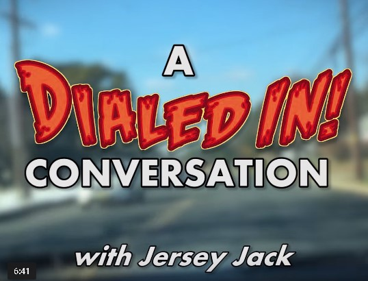 A Dialed IN! Conversation with Chris Bucci and Jersey Jack