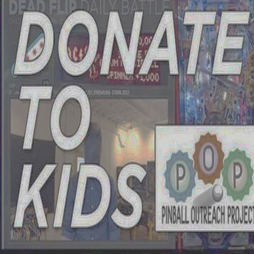 ALERT! – Donate to Kids Pinball Outreach Project Stream