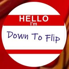 Down to Flip Podcast Ep. 0