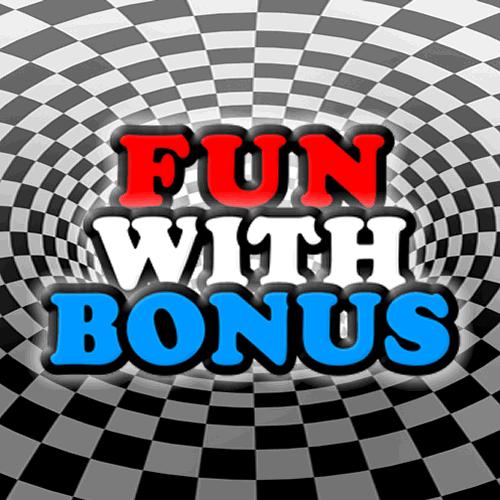 Fun With Bonus
