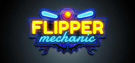 Flipper Mechanic: The Pinball Tech Simulator