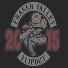 Event: FRASER VALLEY FLIPOUT! 2015
