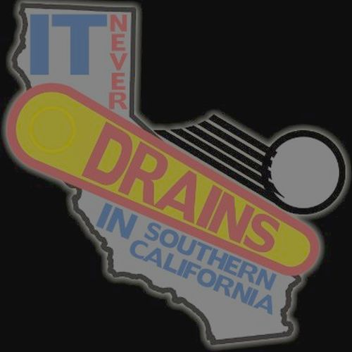 It drains often in southern California