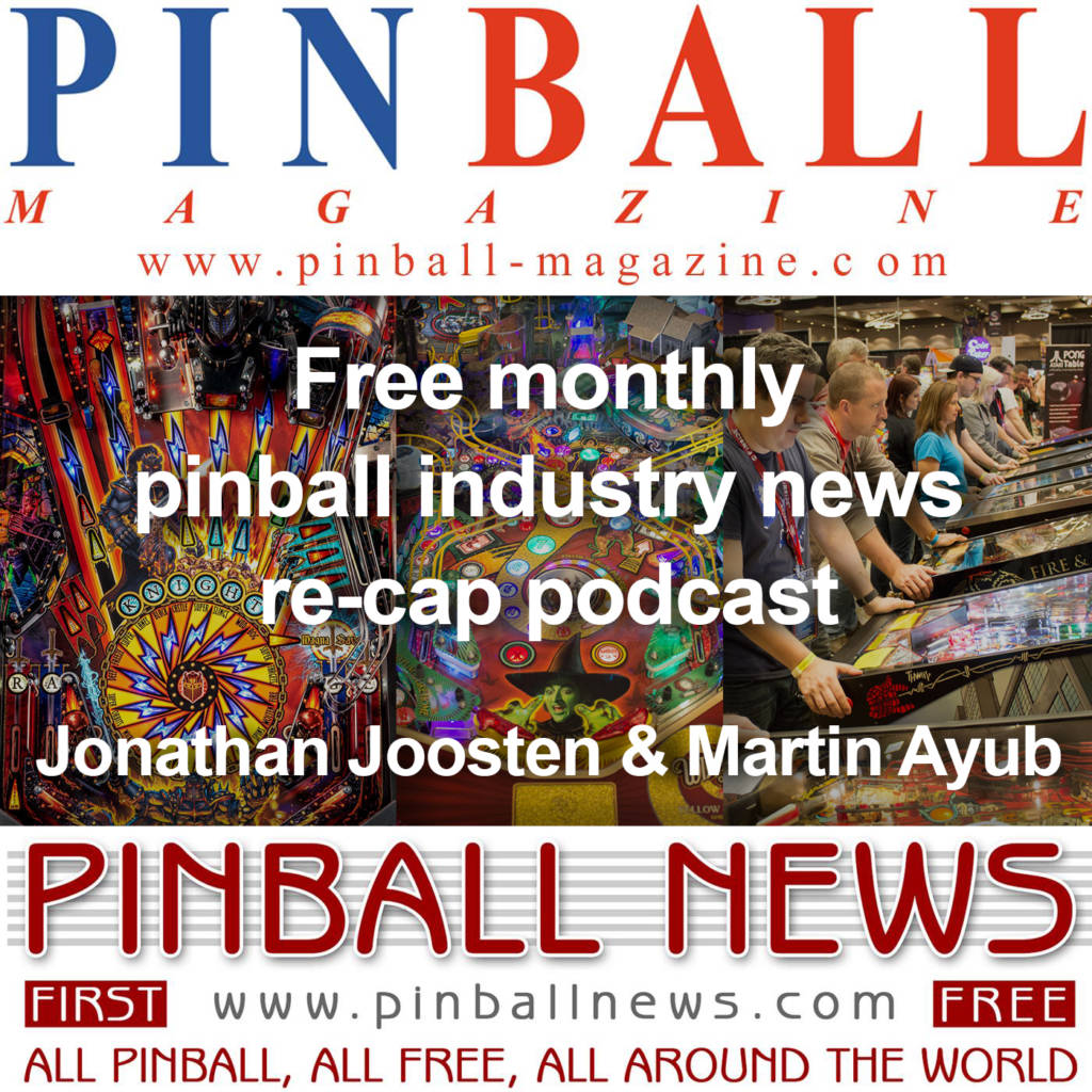 Pinball News Magazine Podcast – March Review