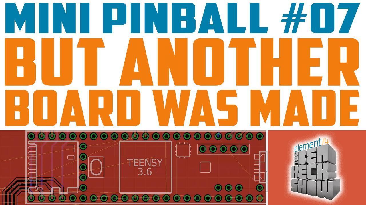Ben Heck: Mini Pinball – Part 7