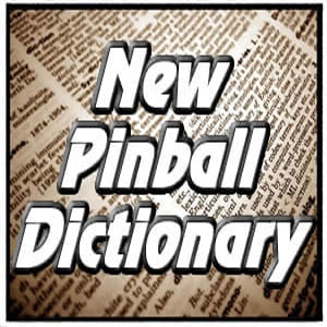 New Pinball Dictionary