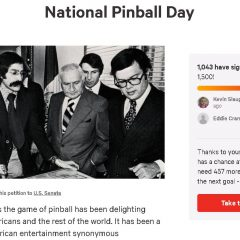 National Pinball Day petition surpasses 1,000 signatures!