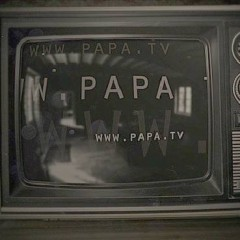 PAPA 16 – PAPA.TV streaming videos