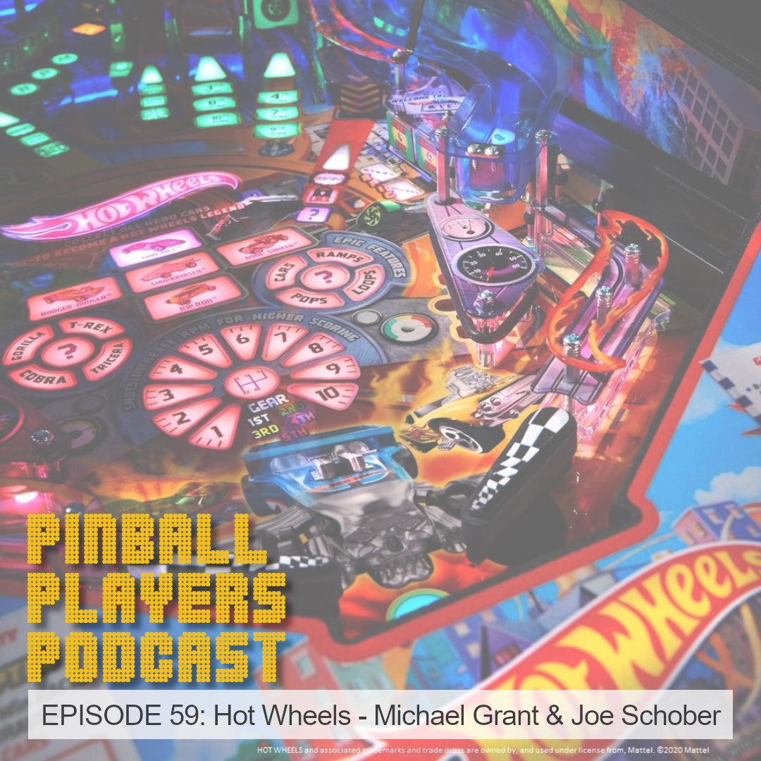 Hot Wheels: Pinball Players Podcast