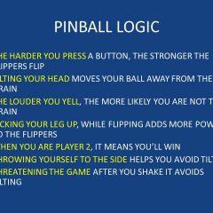 Pinball Logic