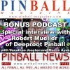 Pinball News & Pinball Magazine: In-depth interview with Robert Mueller of Deeproot Pinball