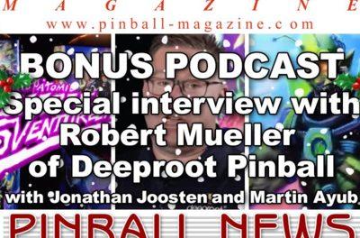 Pinball News & Pinball Magazine: In-depth interview with Robert Mueller of Deeproot Pinball