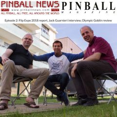 Pinball News Magazine Podcast #2 – Jersey Jack interview