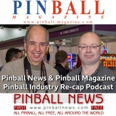 Pinball News & Pinball Magazine Podcast – August 2020