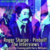 Roger Sharpe: The Interviews