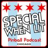 Special When Lit Podcast – Chicagoland Pinball Expo