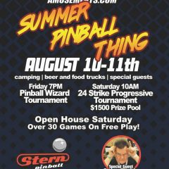 SUMMER PINBALL THING! August 10-11, 2018