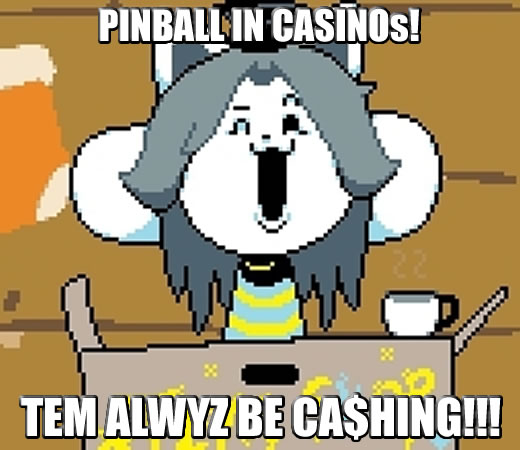 Temmie is ready to take home the jackpots!