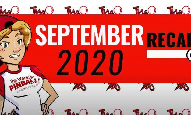 This Week in Pinball September 2020 Recap