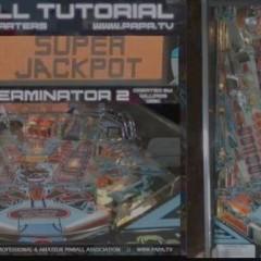Terminator 2: Pinball Tutorial