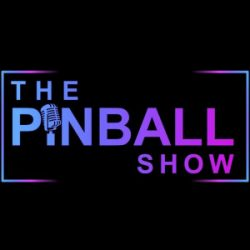The Pinball Show: Socially Distant