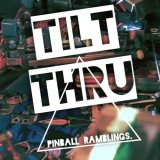 Competing while Podcasting – Tilt Thru #2