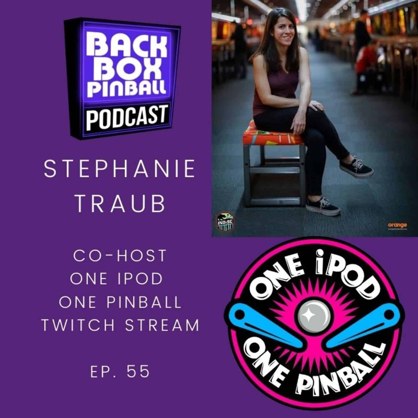 Backbox Pinball Podcast: Stephanie Traub