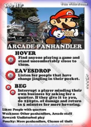 Mega-R-Cade!! – Card #M001 – Arcade Panhandler