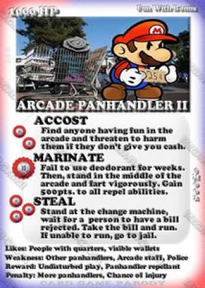 Mega-R-Cade!! – Card #M002 – Arcade Panhandler 2