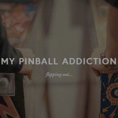 "Gene X – ""My Pinball Addiction"""