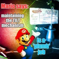 It's a-me, Quick Shot! (Super Mario Brothers Pinball)