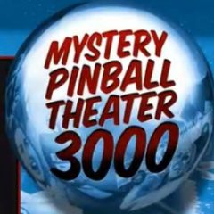"A twitch channel to follow: ""Mystery Pinball Theater 3000"""
