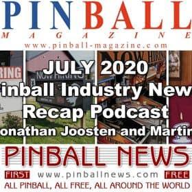 Pinball News Magazine: July 2020 Recap