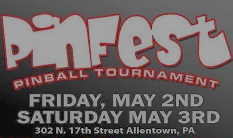 Allentown Pinfest – May 2 & 3, 2014