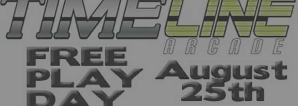 Timeline Arcade – Free Play Day for Charity – August 25th